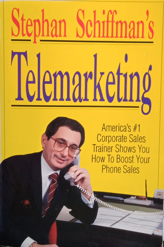 Telemarketing By Stephan Schiffman's