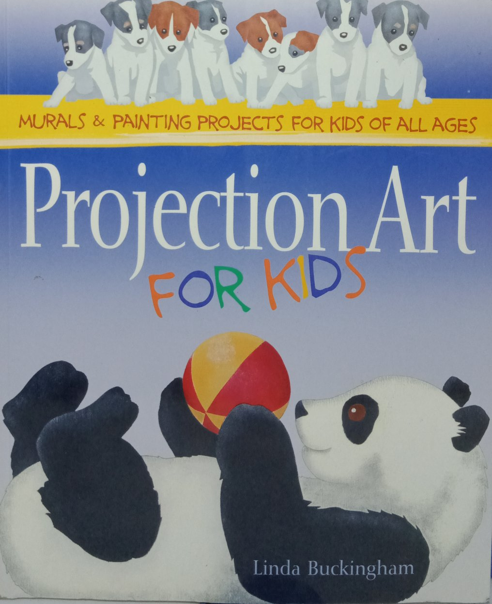 Projection art for kids by Linda Buckingham