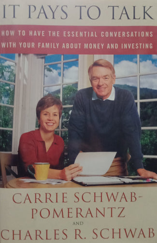 It Pays To Talk by Charles Schwab