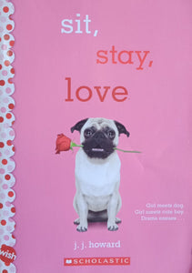 Sit Stay Love By J.J. Howard