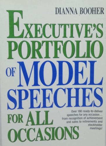 Executive Portfolio Of Model Speeches For All Occasions by Dianna Booher