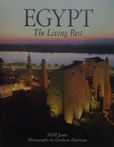 Egypt the Living Pat by TGH James