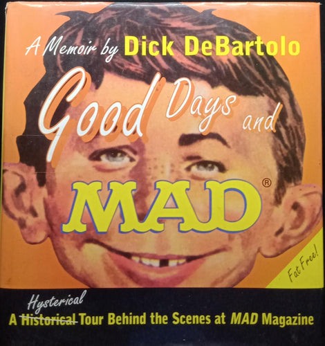 Good Day and Mad by Dick DeBartolo