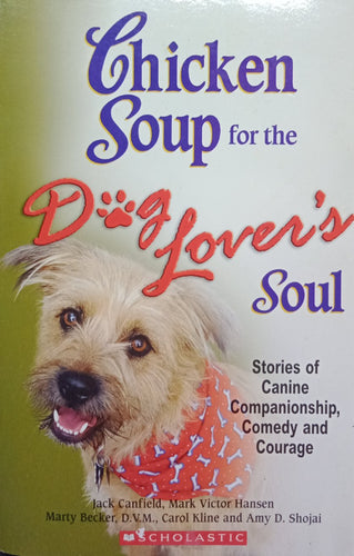 Chicken Soup For The Dog Lover by Jack Canfield
