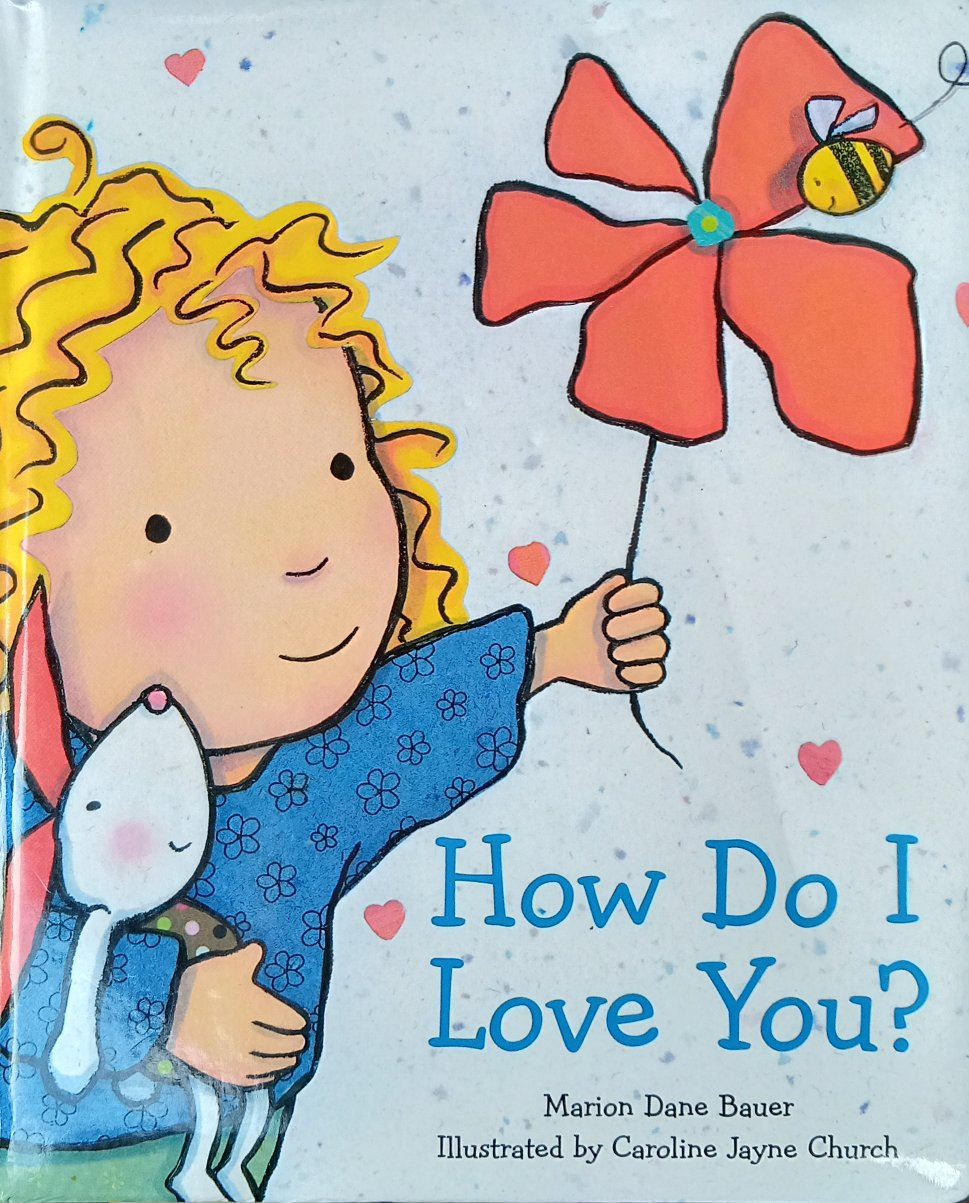 How Do I Love You by Marion Dane