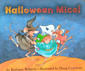Halloween Mice by Bethany Roberts