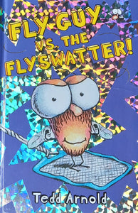 Fly Guy vs. Flywatter by Tedd Arnold