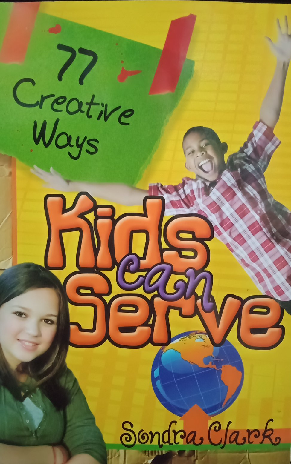 Kids Can Serve By Sondra Clark