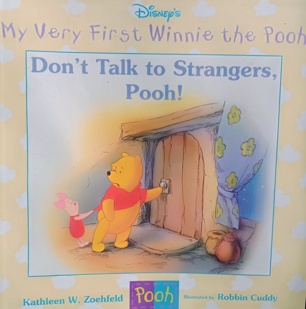 Don't Talk To strangers, Pooh By Kathleen W. Zoehfeld