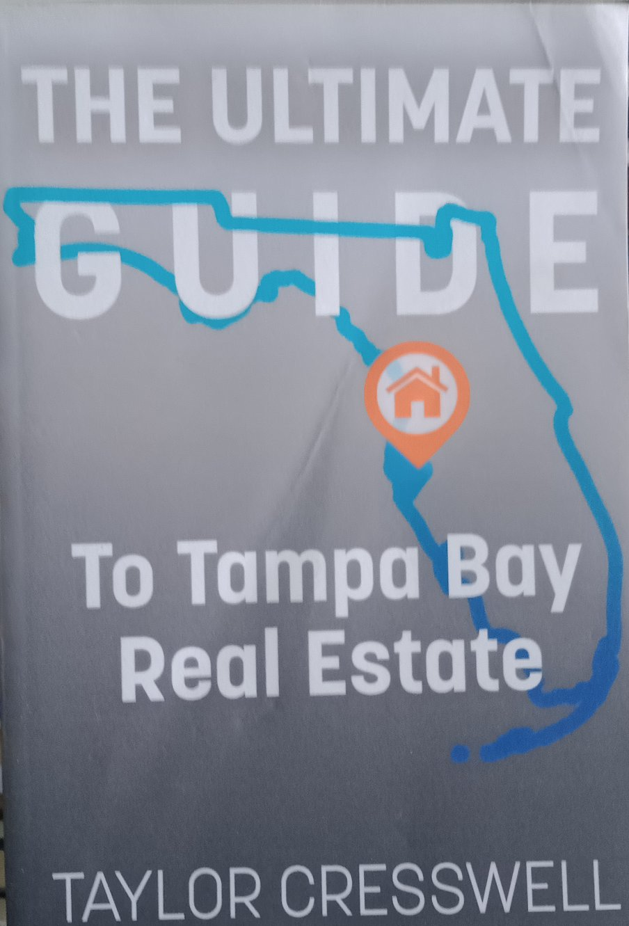 The Ultimate Guide To Tampa Bay Real Estate By Taylor Cresswell