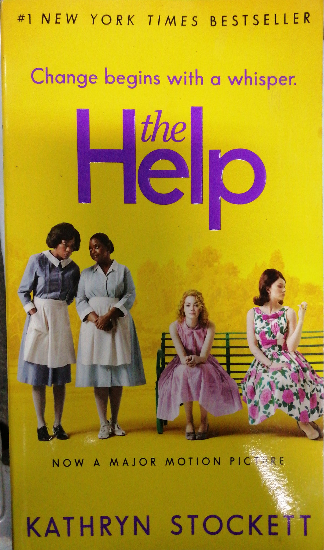 The Help by: Kathryn Stockett