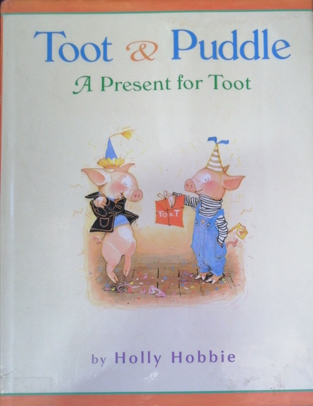 Toot & Puddle A present for toor by Holly Hobbie