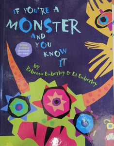 if youre a MONSTER and you kniw it by Rebecca Emberly