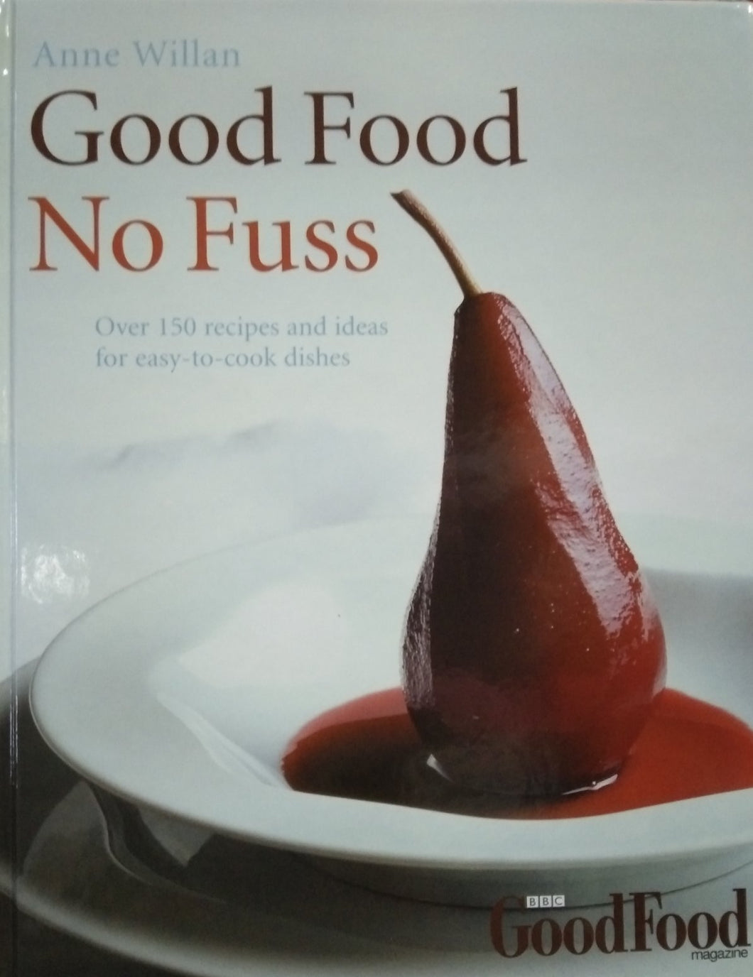 Good Food No Fuss by Anne Willan