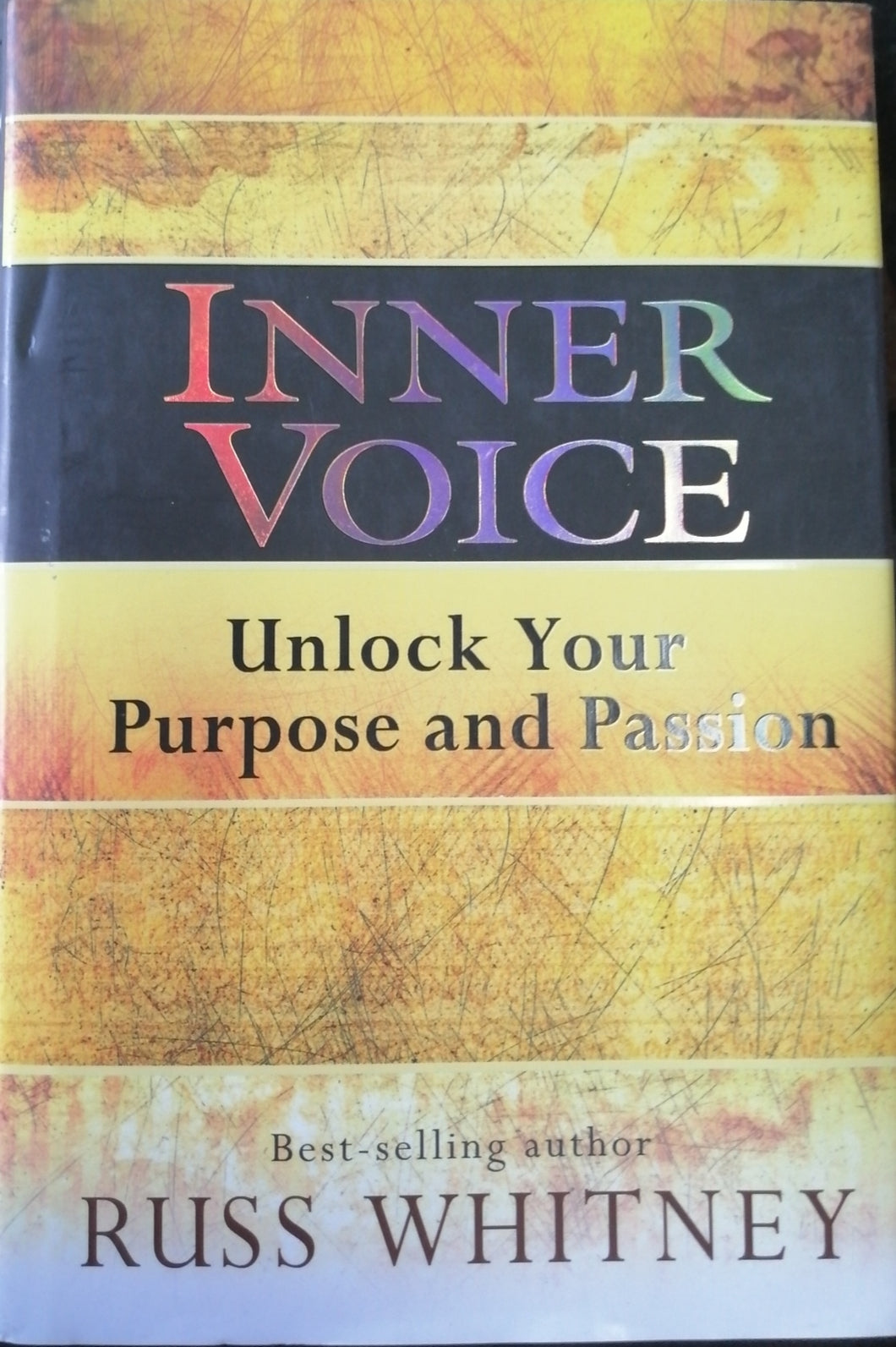 Inner Voice unlock your purpose and passion by Russ Whitney