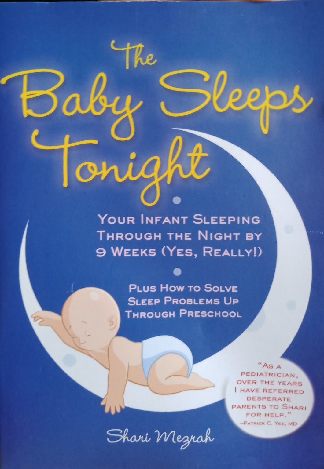 The Baby Sleeps Tonight By Shari Mezrah