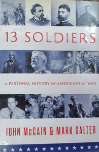 13 SOLDIERS by John Mccain & Mark Salter