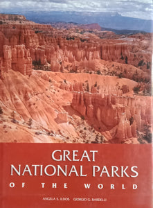 GREAT NATIONAL PARKS OF THE WORLD By Angela S. Ildos