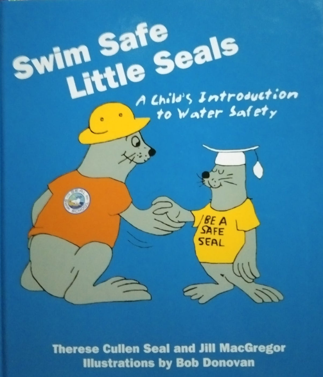 Swim safe little seal by bob donovan