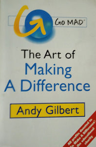 The art of making a difference by andy gilbert
