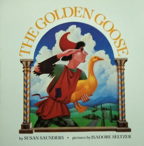 The golden goose by susan sunders