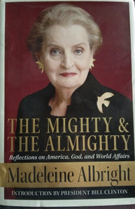 The mighty and the almighty by madeline albright