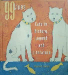 99 lives cats in history by howard loxton