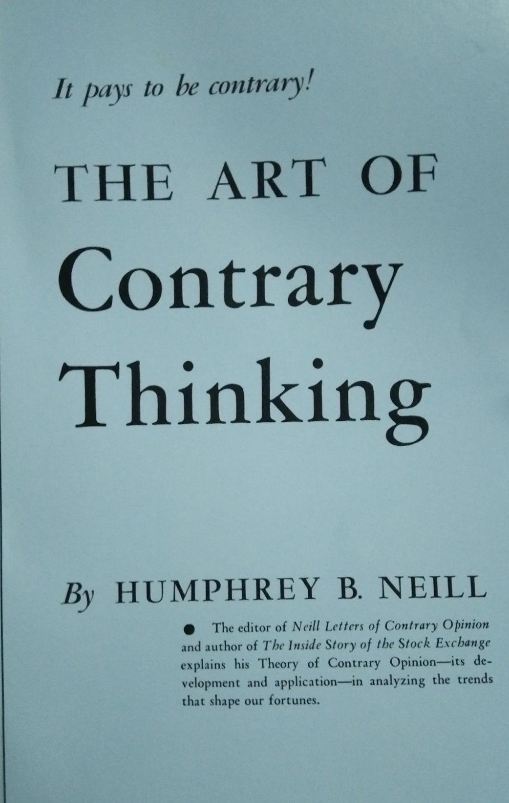 The art of contrary thinking by humphry neill