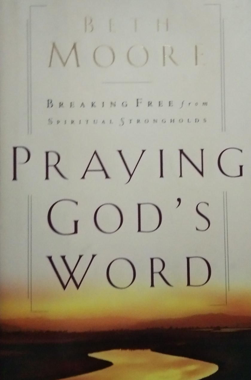 Praying gods world by beth moore