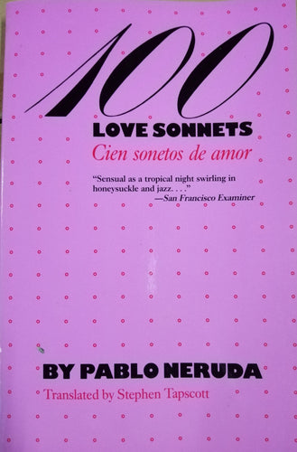 100 Love Sonnets by: Pablo Neruda