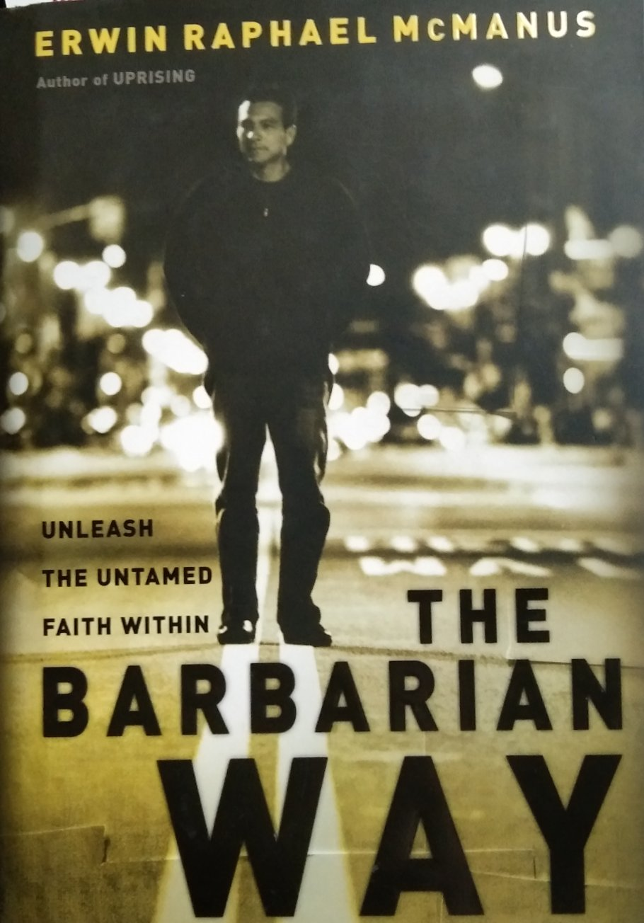 The barbarian way by erwin raphael