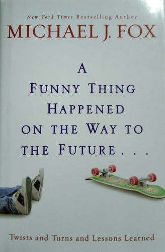 A funny thing happened on the way to the future by michael fox