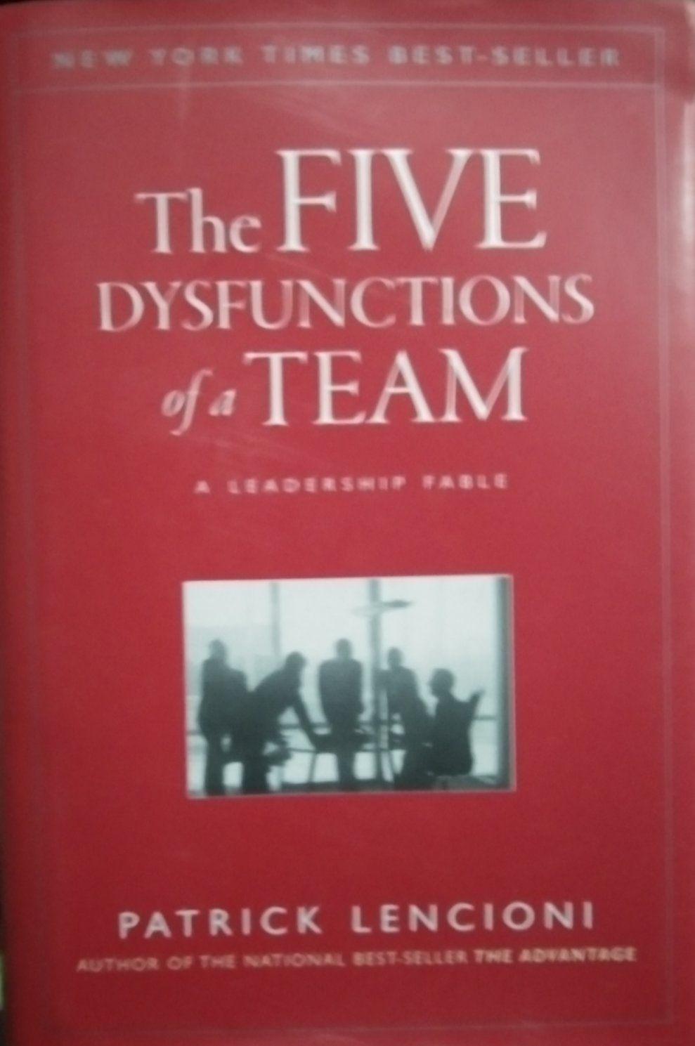 The five dysfunctions of a team by patrick lencion