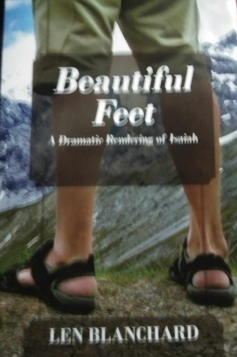 Beautiful feet by len blanchard