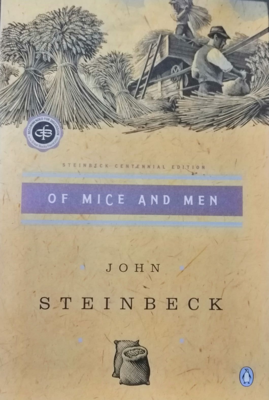 Of Mice and Men by: John Steinbeck