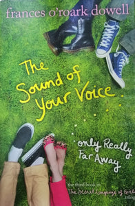 "The sound of your voice by: Frances O""roark dowell"
