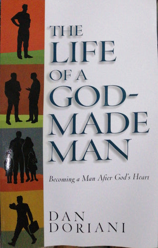 The life of a God made man by: Dan Doriani