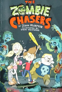 The zombie chaser by john kloepfer