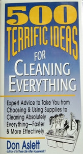 500 terrific ideas for cleaning everything by don aslett
