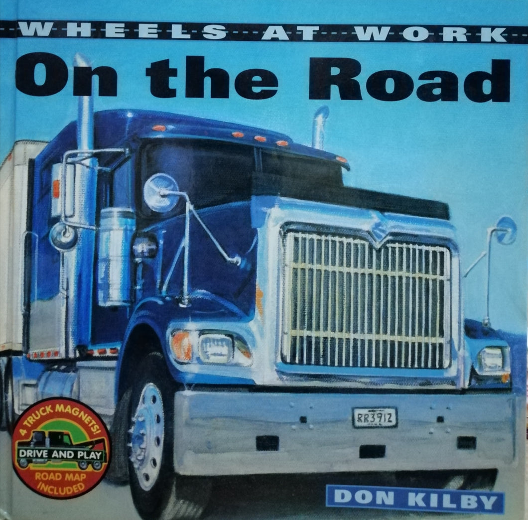 On the road by: Don Kilby