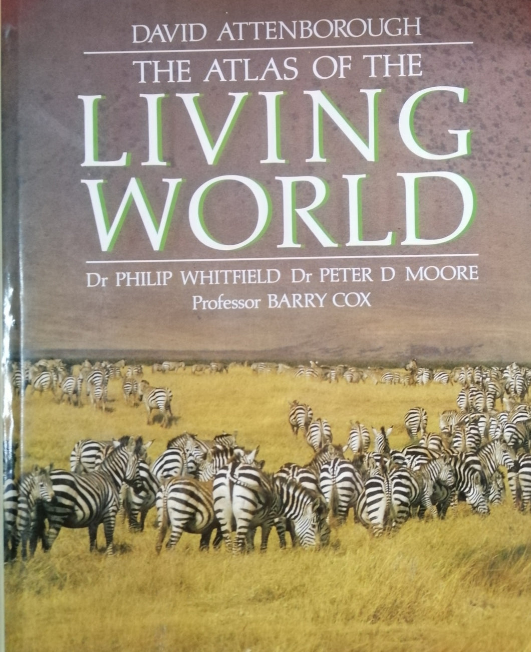 The Atlas of the Living World by: Dr.Philip Whitfield