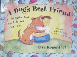 A dogs best friend by Lisa Rosenthal