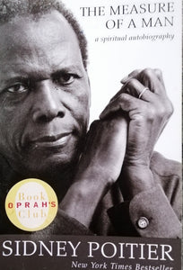The measure of a man by: Sidney Poitier