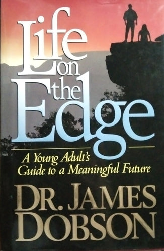 Life on the edge by dr.james dobson
