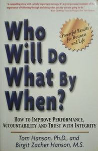 Who will do what by when? By tom hanson