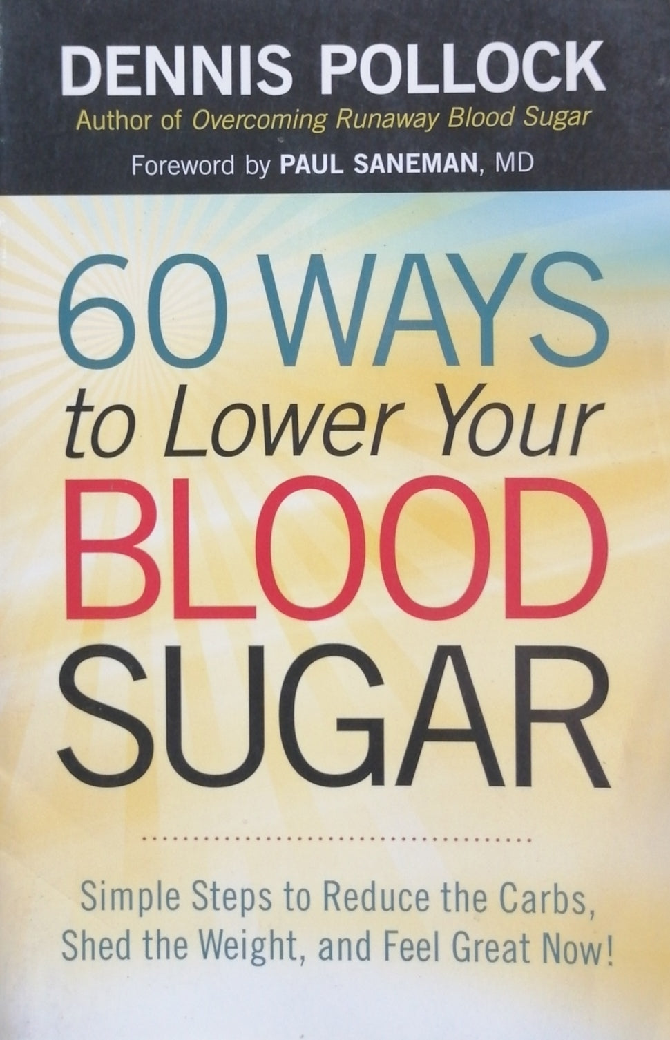 60 ways to lower your blood sugar by Dennis Pollock