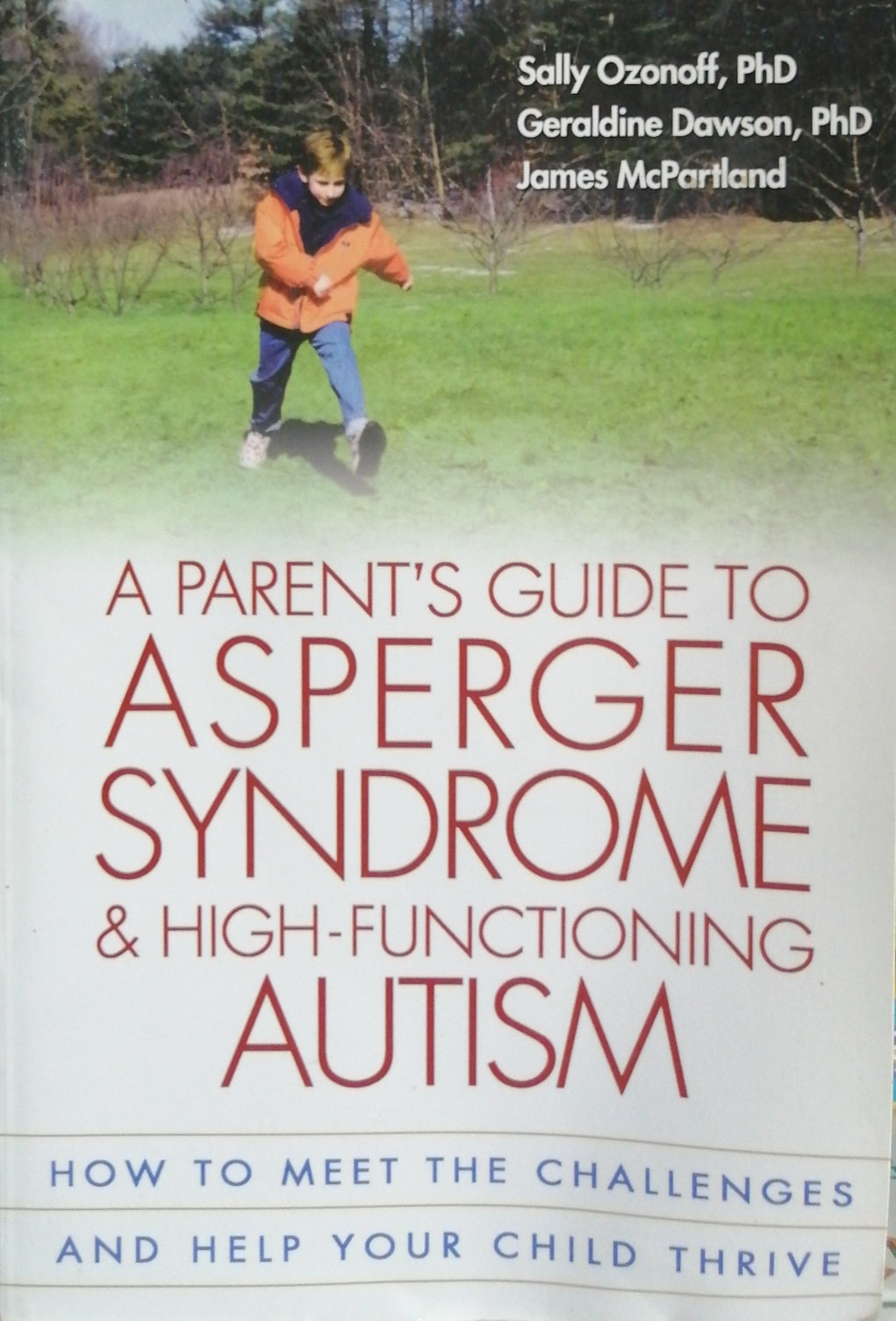A parents guide to asperger syndrome & high-functioning autism