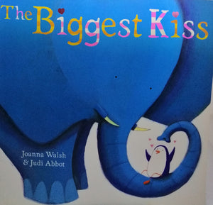 The biggest kiss by: Joanna Walsh