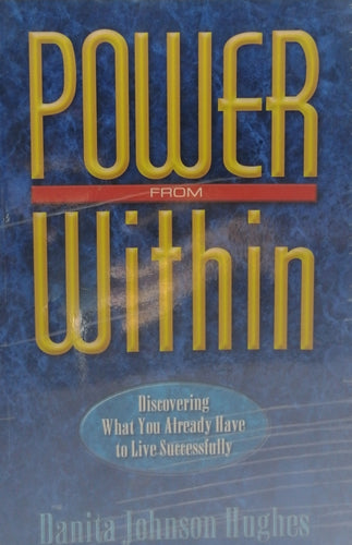 Power from within by Danita Johnson Hughes