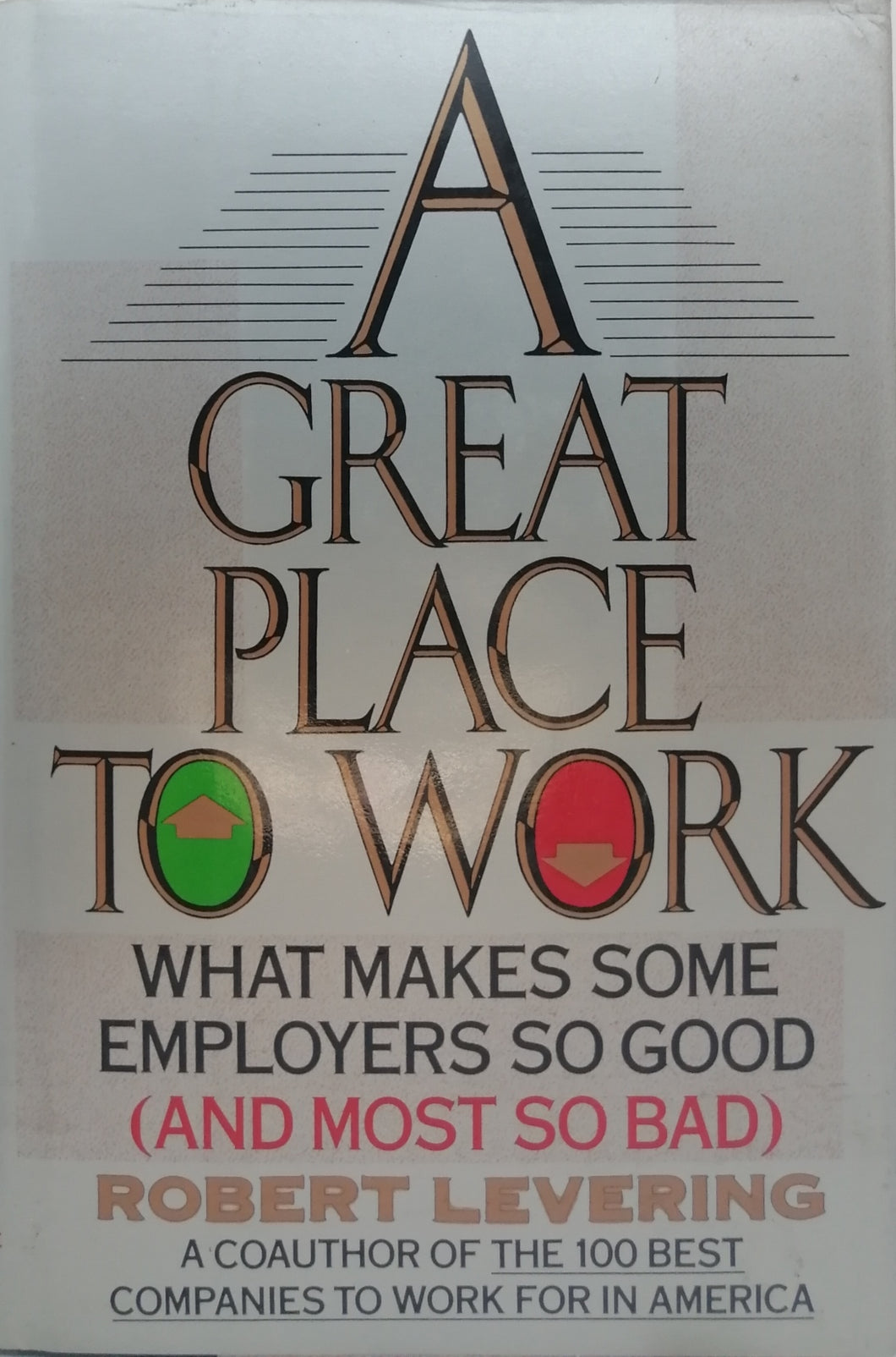 A great place to work by Robert Levering